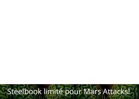 Steelbook limité pour Mars Attacks