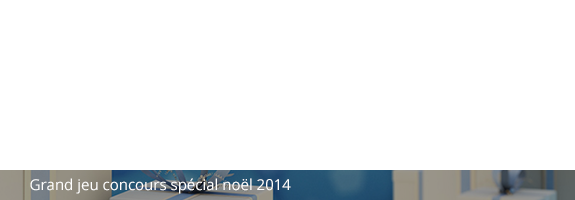 grand jeu concours spécial noel 2014