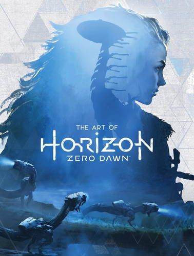 The Art of Horizon Zero Dawn (Anglais)